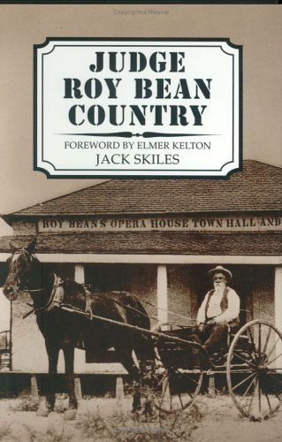 9780896723740: Judge Roy Bean Country