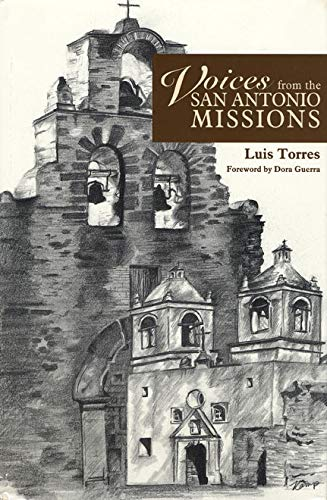 Voices from the San Antonio Missions: Torres, Luis