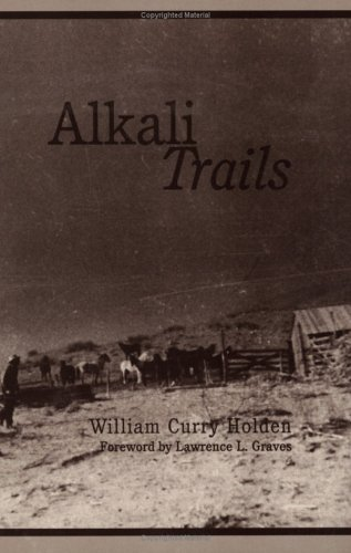 9780896723948: Alkali Trails: Social and Economic Movements of the Texas Frontier, 1846 1900 (Double Mountain Books)