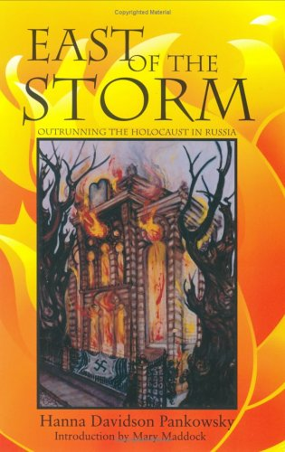 9780896724082: East of the Storm: Outrunning the Holocaust in Russia