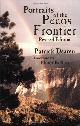 9780896724228: Portraits of the Pecos Frontier (Revised Edition)