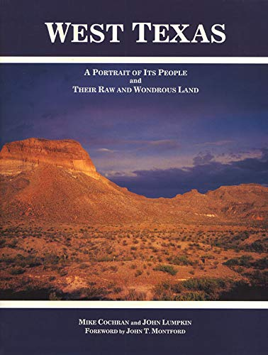 9780896724266: West Texas: A Portrait of Its People and Their Raw and Wondrous Land