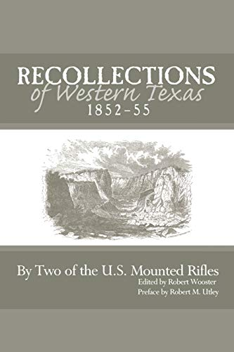 9780896724365: Recollections of Western Texas, 1852-55: By Two of the U.S. Mounted Rifles