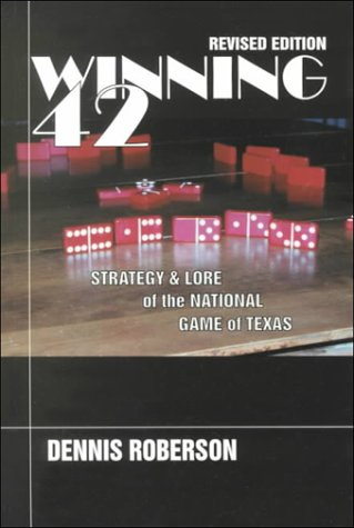 9780896724433: Winning 42: Strategy & Lore of the National Game of Texas