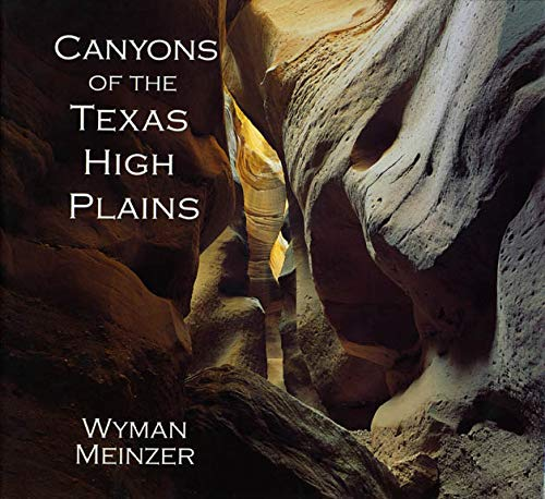 9780896724624: Canyons of the Texas High Plains
