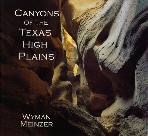 9780896724631: Canyons of the Texas High Plains
