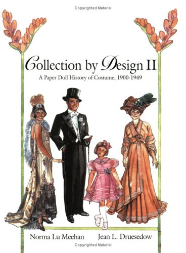 9780896724778: Collection by Design II: A Paper Doll History of Costume, 1900–1949