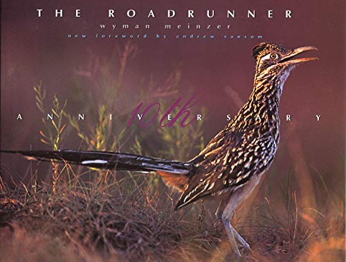 9780896725140: The Roadrunner: The Tenth Anniversary Edition