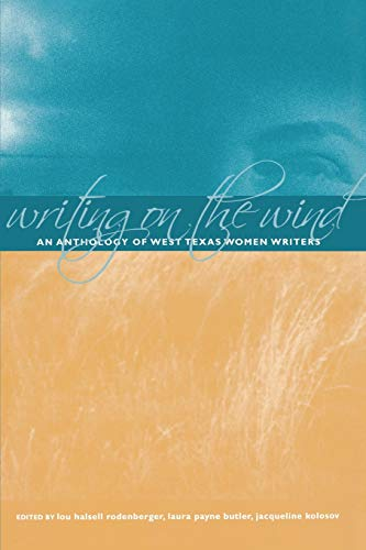 9780896725485: Writing on the Wind: An Anthology of West Texas Women Writers