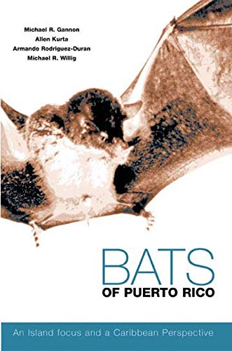 9780896725515: Bats of Puerto Rico: An Island Focus and a Caribbean Perspective