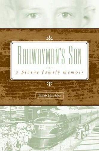 9780896725577: Railwayman's Son: A Plains Family Memoir (Plains Histories)