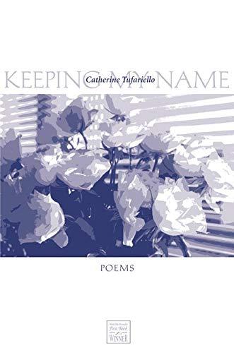 9780896725751: Keeping My Name (Walt McDonald First-Book Series)