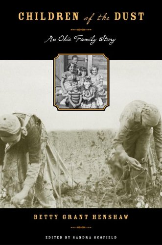 9780896725850: Children of the Dust: An Okie Family Story (Plains Histories)