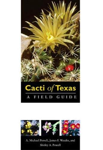 9780896726116: Cacti of Texas: A Field Guide, with Emphasis on the Trans-Pecos Species (Grover E. Murray Studies in the American Southwest)