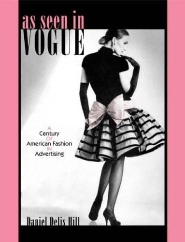 9780896726161: As Seen in Vogue: A Century of American Fashion in Advertising (Costume Society of America Series)