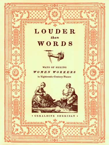 9780896726222: Louder Than Words: Ways of Seeing Women Workers in Eighteenth-Century France (Fashioning the Eighteenth Century)