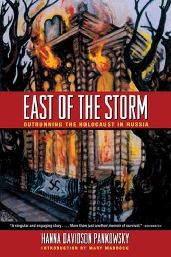 9780896726277: East of the Storm: Outrunning the Holocaust in Russia