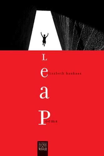 9780896726475: Leap: Poems (Walt McDonald First-Book Series)