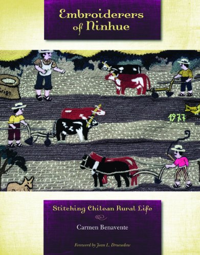 9780896726482: Embroiderers of Ninhue: Stitching Chilean Rural Life