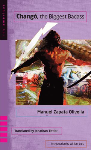 Changó, the Biggest Badass -: Zapata Olivella, Manuel