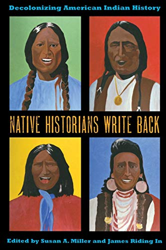 9780896726994: Native Historians Write Back: Decolonizing American Indian History