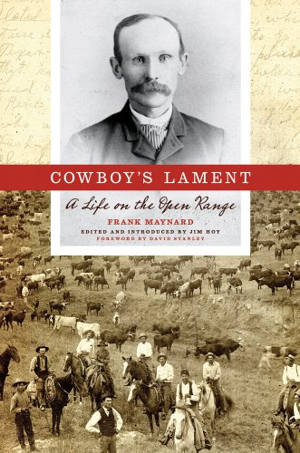 Cowboy's Lament: A Life on the Open: Maynard, Frank (ed.by