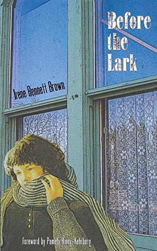 Before the Lark (Windword Books for Young Readers): Brown, Irene Bennett
