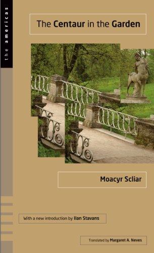 The Centaur in the Garden (The Americas Series): Scliar, Moacyr