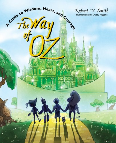 9780896727403: The Way of Oz: A Guide to Wisdom, Heart, and Courage