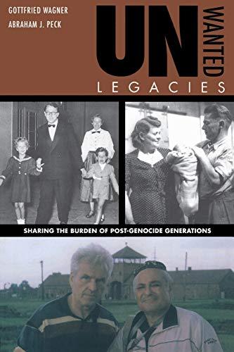Unwanted Legacies : Sharing the Burden of: Gottfried Wagner; Abraham