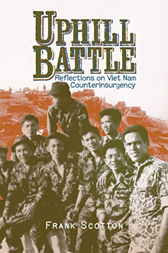 9780896728677: Uphill Battle: Reflections on Viet Nam Counterinsurgency (Modern Southeast Asia Series)