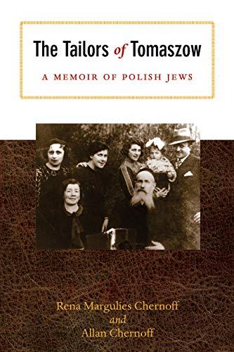 9780896728790: The Tailors of Tomaszow: A Memoir of Polish Jews (Modern Jewish History)