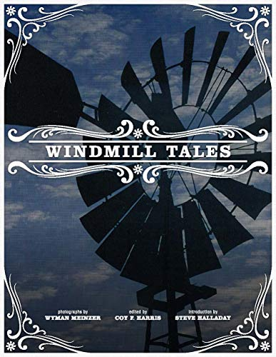Windmill Tales: Stories from the American Wind Power Center (Paperback): Coy F. Harris