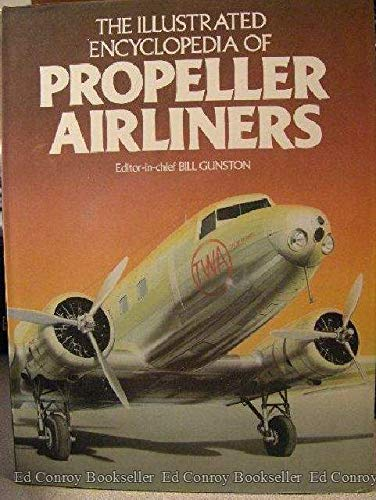 9780896730786: The Illustrated Encyclopedia of Propeller Airliners