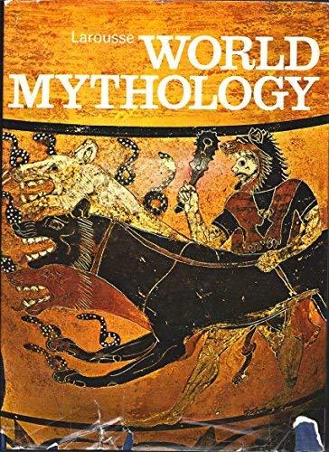 Larousse World Mythology: Pierre Grimal