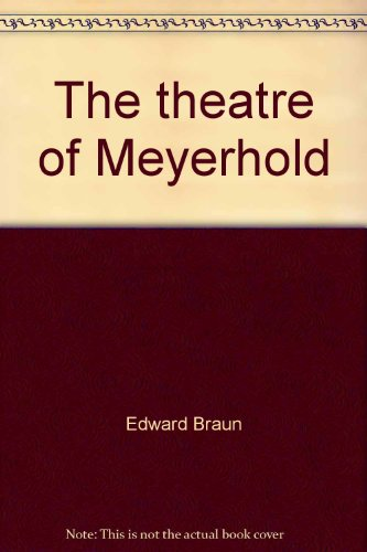 meyerholds approach to theater during the russian revolution