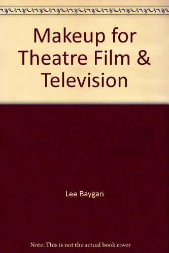 9780896760233: Makeup for theatre, film & television: A step by step photographic guide