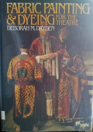9780896760561: Fabric painting & dyeing for the theatre
