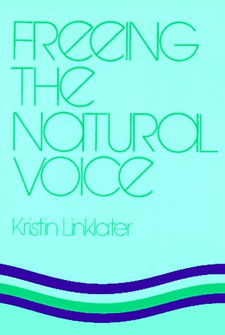 9780896760714: Freeing the Natural Voice