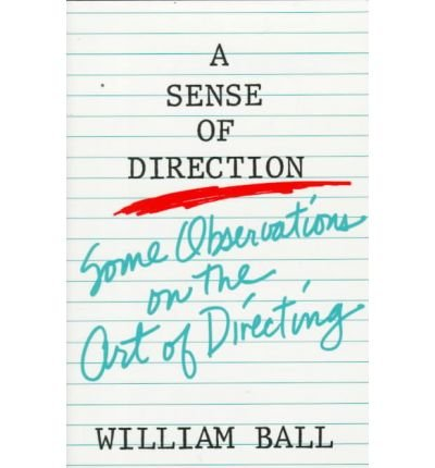 9780896760813: A sense of direction: Some observations on the art of directing