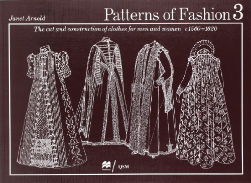 9780896760837: Patterns of Fashion: The Cut and Construction of Clothes for Men and Women, C.1560-1620