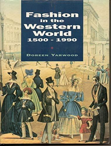 Fashion in the Western World, 1500-1990: Yarwood, Doreen