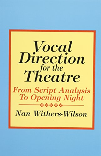 9780896761223: Vocal Direction for the Theatre: From Script Analysis to Opening Night