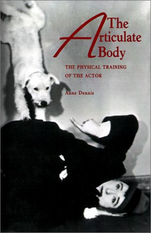 9780896761339: The Articulate Body: The Physical Training of the Actor