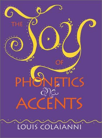 9780896761346: The Joy of Phonetics and Accents