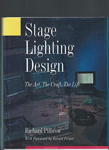 9780896761391: Stage Lighting Design: The Art, the Craft, the Life