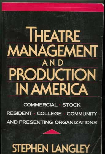 Theatre Management and Production in America: Stephen Langley