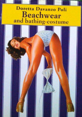 9780896762008: Beachwear and Bathing-Costume (Twentieth Century Histories of Fashion)