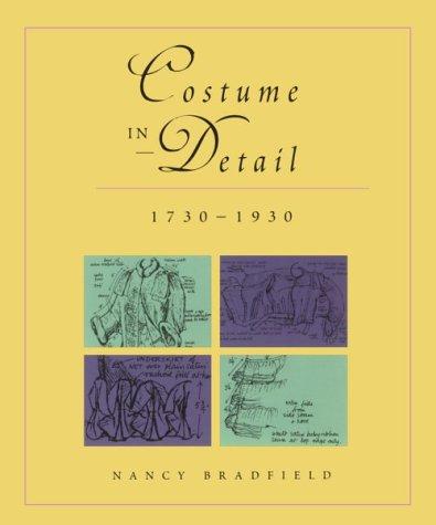 9780896762176: Costume in Detail: Women's Dress 1730-1930