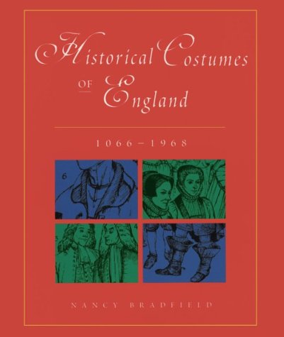 9780896762183: Historical Costumes of England 1066-1968